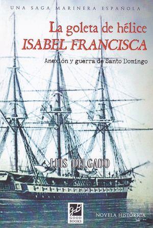 LA GOLETA DE HELICE ISABEL FRANCISCA