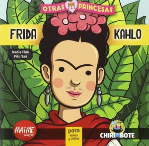 FRIDA KAHLO. OTRAS PRINCESAS