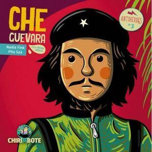 CHE GUEVARA. OTROS HEROES