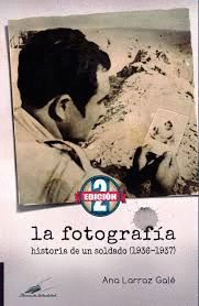 LA FOTOGRAFÍA. HISTORIA DE UN SOL (1936-1937)