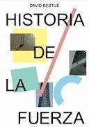 HISTORIA DE LA FUERZA
