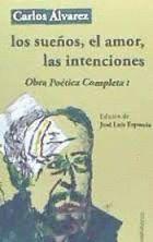 LOS SUEÑOS, EL AMOR, LAS INTENCIONES
