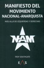 MANIFIESTO DEL MOVIMIENTO NACIONAL ANARQUISTA