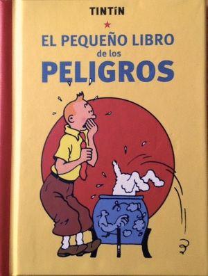 TINTIN. EL PEQUEÑO LIBRO DE LOS PELIGROS