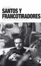 SANTOS Y FRANCOTIRADORES