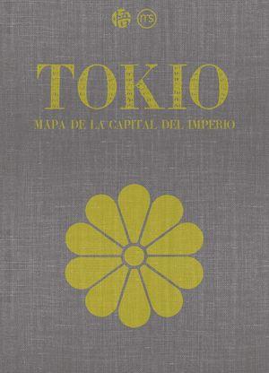 TOKIO. MAPA DE LA CAPITAL DEL IMPERIO