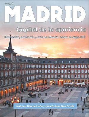 MADRID T.1 CAPITAL DE LA APARIENCIA