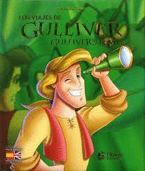 VIAJES DE GULLIVER/ GULLIVER'S TRAVELS (BILINGUE)