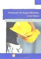 PREVENCION DE RIESGOS LABORALES. CURSO BASICO