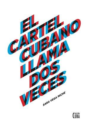EL CARTEL CUBANO LLAMA DOS VECES