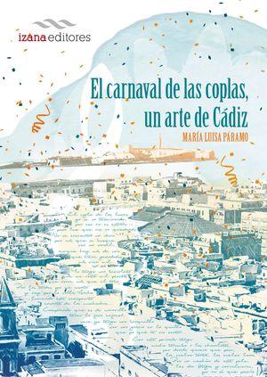 EL CARNAVAL DE LA COPLA, UN ARTE DE CÁDIZ