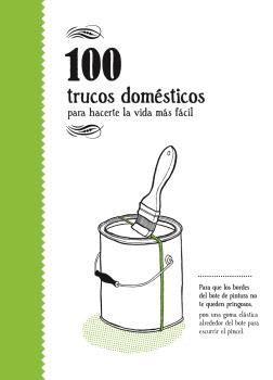 100 TRUCOS DOMÉSTICOS