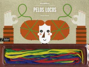 PELOS LOCOS + 16 CORDONES DE COLORES