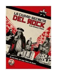 LA CIUDAD SECRETA DEL ROCK + CD