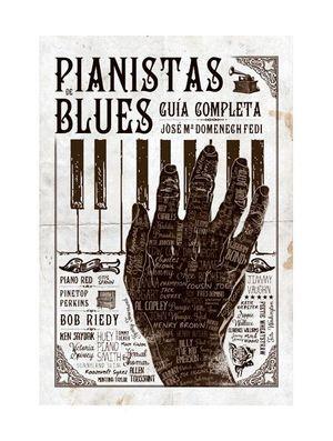 PIANISTAS BLUES. GUIA COMPLETA