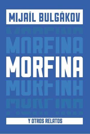 MORFINA Y OTROS RELATOS