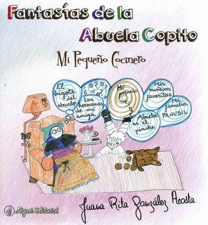 FANTASÍAS DE LA ABUELA COPITO. MI PEQUEÑO COCINERO