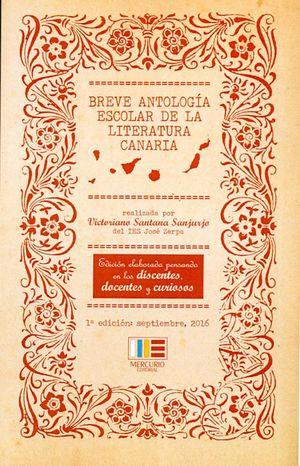 BREVE ANTOLOGIA ESCOLAR DE LA LITERATURA CANARIA