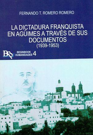 LA DICTADURA FRANQUISTA EN AGUIMES A TRAVÉS DE SUS DOCUMENTOS
