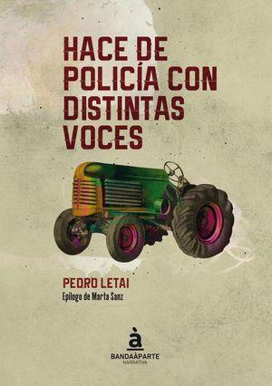 HACE DE POLICÍA CON DISTINTAS VOCES
