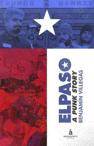 ELPASO A PUNK STORY