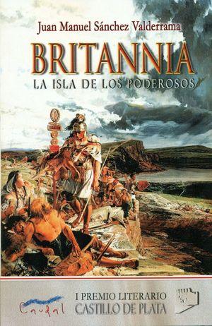 BRITANNIA. LA ISLA DE LOS PODEROSOS