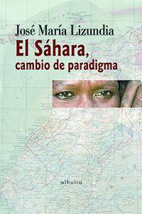EL SÁHARA, CAMBIO DE PARADIGMA