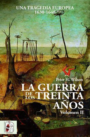 LA GUERRA DE LOS TREINTA AÑOS T.II