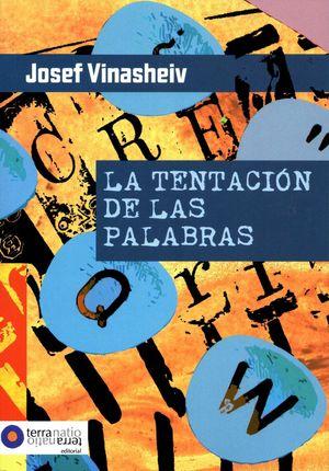 LA TENTACION DE LAS PALABRAS