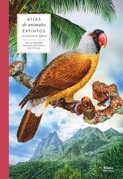 ATLAS DE ANIMALES EXTINTOS EN NUESTRA EPOCA
