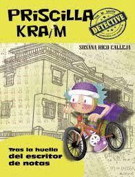 TRAS LA HUELLA DEL ESCRITOR DE NOTAS. PRISCILLA KRAIM 6