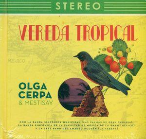 VEREDA TROPICAL (LIBRO + CD)