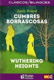 CUMBRES BORRASCOSAS / WUTHERING HEIGHTS (BILINGUE)