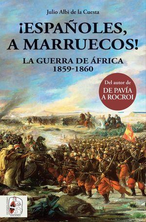ESPAÑOLES, A MARRUECOS!