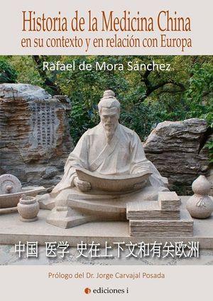HISTORIA DE LA MEDICNA CHINA SU CONTEXTO Y EN RELACION CON EUROPA