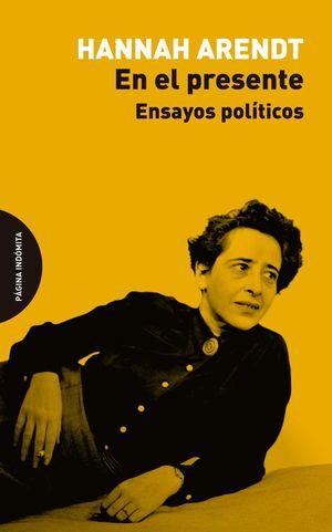 EN EL PRESENTE. ENSAYOS POLÍTICOS
