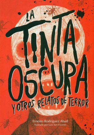 TINTA OSCURA Y OTROS RELATOS DE TERROR
