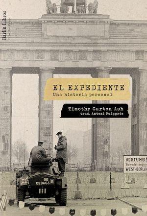 EL EXPEDIENTE. UNA HISTORIA PERSONAL