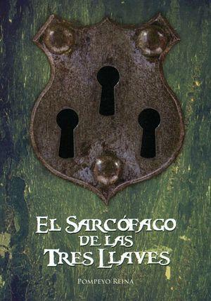 EL SARCOFAGO DE LAS TRES LLAVES