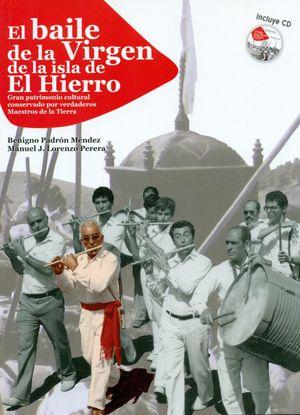 EL BAILE DE LA VIRGEN DE LA ISLA DEL HIERRO + CD