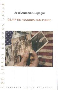 DEJAR DE RECORDAR NO PUEDO