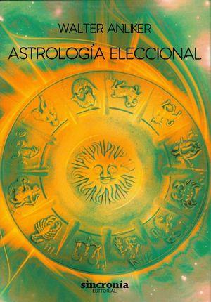 ASTROLOGIA ELECCIONAL