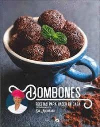 BOMBONES. RECETAS PARA HACER EN CASA