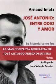 JOSE ANTONIO: ENTRE ODIO Y AMOR