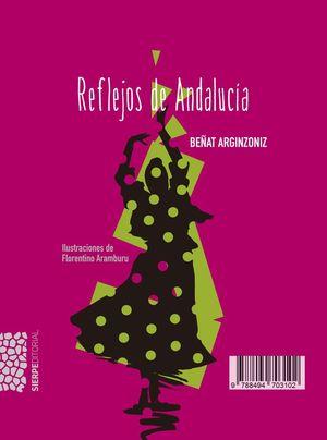 REFLEJOS DE ANDALUCÍA + CD