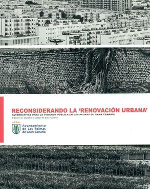 RECONSIDERANDO LA 'RENOVACIÓN URBANA'