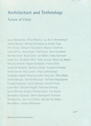 ARCHITECTURE AND TECHNOLOGY. FUTURE OF CITIES