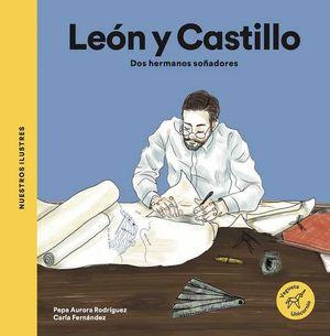 LOS LEÓN Y CASTILLO. DOS HERMANOS SOÑADORES