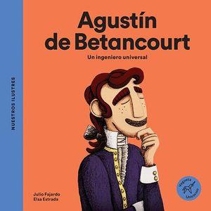 AGUSTIN DE BETANCOURT. UN INGENIERO UNIVERSAL