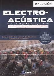 ELECTROACUSTICA. TECNICO EN SONIDO PARA AUDIOVISUALES Y ESPECTACULOS